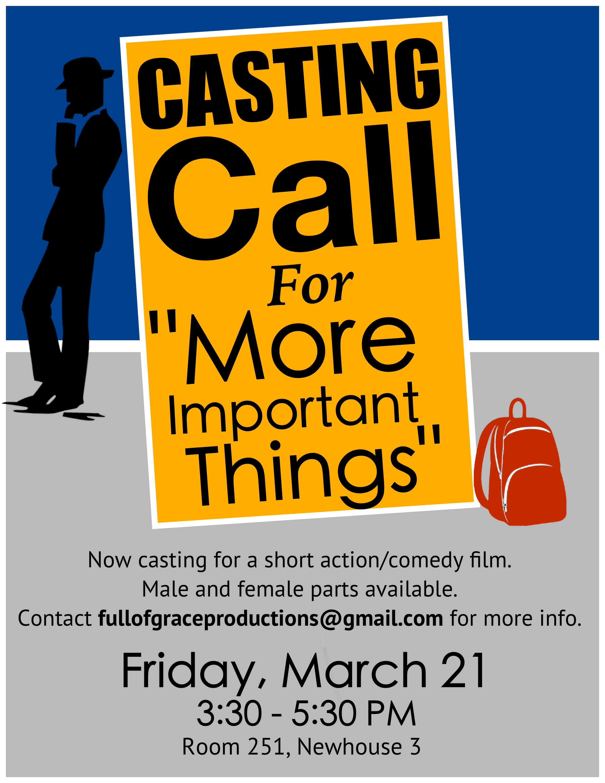 Casting Call Poster For More Important Things